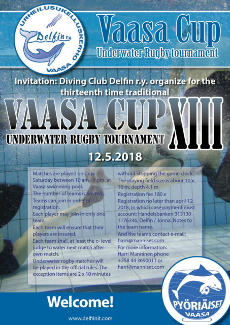 Diving Club Delfin r.y. organize Vaasa Cup XIII Underwater Rugby tournament Welcome!